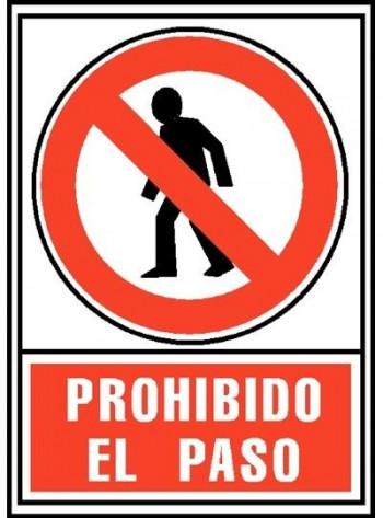"""SEÑAL PROHIBICIÓN \""""PROHIBIDO EL PASO\"""""""