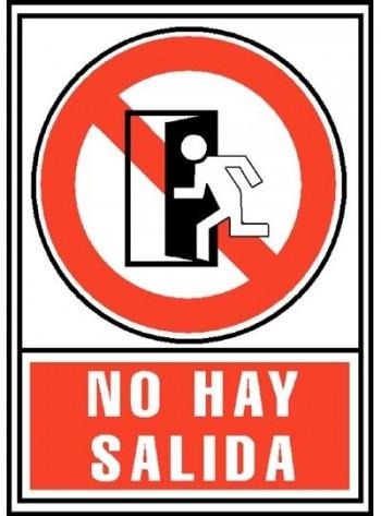 """SEÑAL PROHIBICIÓN \""""NO HAY SALIDA\"""""""